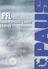 Prospekt 2002 Paus PFL Underground Loaders Radlader Bergbau Tunnelbau