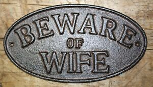 Large Cast Iron BEWARE of WIFE Oval Plaque Sign Rustic Ranch Wall Decor Man Cave