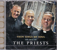 CD 11T THEN SINGS MY SOUL THE BEST OF THE PRIESTS 2012 NEUF SCELLE
