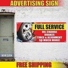 Full Service Oil Change Brakes Tires Advertising Banner Vinyl Mesh Decal Sign