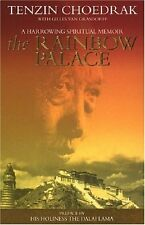 The Rainbow Palace,Tenzin Choedrak