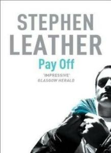 PAY OFF. By Stephen. Leather