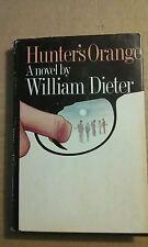 Hunter's Orange by William Dieter 1983 Hardcover Good Condition