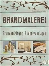 Brandmalerei | Grundanleitung & Motivvorlagen | Annette Heber (u. a.) | Buch