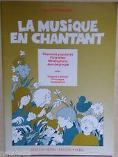 ) la musique en chantant - Marcel Fenninger - Henry Lemoine - pour enfants