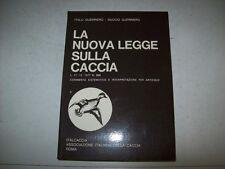 ITALO&DUCCIO GUERRIERO-LA NUOVA LEGGE SULLA CACCIA-ITALCACCIA 1978 CACCIATORE 1a