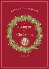 A Stranger for Christmas : A Novel by Carol Lynn Pearson (2003, Hardcover)