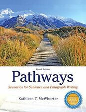 Pathways: Scenarios for Sentence and Paragraph Writing (4th Edition) by McWho…