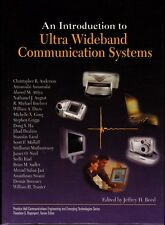 An Introduction to Ultra Wideband Communication Systems by J. H. Reed (2005)