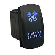 Rocker switch 12V 679BM START YA BASTARD laser etched dual LED BLUE momentary