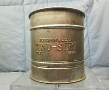 """Vintage Flour Sifter BROMWELL'S TWO-SIFT Metal Steel 5"""" Tall 5"""" Diameter"""