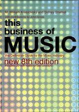 Very Good, This Business of Music: The Definitive Guide to the Music Industry (T