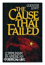 The Cause That Failed: Communism in American Polit