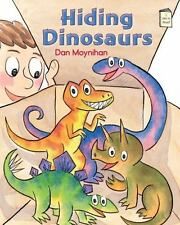 Hiding Dinosaurs: An I Like to Read® Book