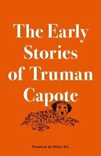 The Early Stories of Truman Capote by Truman Capote (2015, Hardcover)