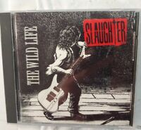 Slaughter The Wild Life CD- 1992 Pressing