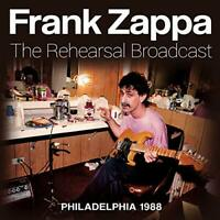FRANK ZAPPA - THE REHEARSAL BROADCAST [CD]