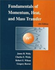Fundamentals of Momentum, Heat, and Mass Transfer, James Welty, Charles E. Wicks