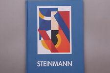 151850 GÜNTER A. STEINMANN HC +Abb SIGNIERT SEHR GUTER ZUSTAND!