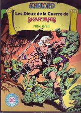 Warlord Géant -Les Dieux de la guerre de Skartaris- Arédit-D.C. Comics 1981 - BE