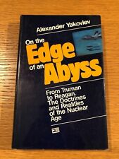 ON THE EDGE OF AN ABYSS by ALEXANDER YAKOVLEV - PROGRESS PUBLISHERS - H/B D/W