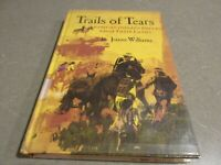 Trails of Tears : American Indians Driven from Their Lands by Jeanne Williams