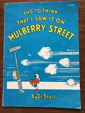 """RARE SC DR. SEUSS AND TO THINK THAT I SAW IT ON MULBERRY STREET""""BOOK"""