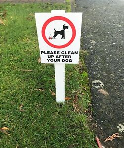 Please Clean Up After Your Dog Sign Mounted onto 3mm PVC Plastic with Stake