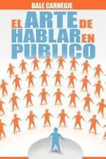 El Arte de Hablar en Publico by Dale Carnegie (2012, Paperback)