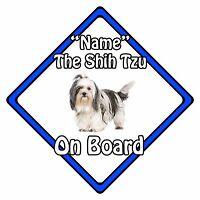 Personalised Dog On Board Car Safety Sign - Shih Tzu On Board Blue