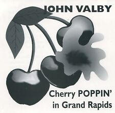 JOHN VALBY - CHERRY POPPIN  - NEW CD - FROM DR DIRTY'S VAULT