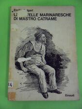 EMILIO SALGARI. LE NOVELLE MARINARESCHE DI MASTRO CATRAME. 1° ED. EINAUDI 1973