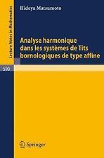 Analyse Harmonique Dans les Systemes de T*** Bornologique de Type Affine 590...