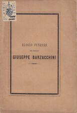 BORGO S. LORENZO ELOGIO FUNEBRE PIEVANO GIUSEPPE BARZACCHINI S.GIOVANNI MAGGIOR