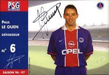 Paul Le Guen - PSG - Paris Saint-Germain - Fußball Original Autogramm (M-2510