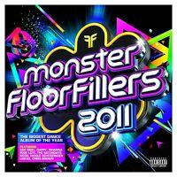 Monster Floorfillers 2011 2-CD BRAND NEW Pixie Lott Rihanna Dappy Saturdays
