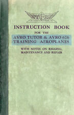 AVRO TUTOR & AVRO 626 TRAINING AEROPLANE - INSTRUCTION BOOK - SEPTEMBER 1933
