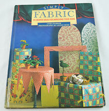 Simply Fabric: 50 Creative Ideas for Your Home 1994 by Linda Barker Sewing Instr