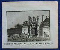 Original antique print CARDINAL WOLSEY'S COLLEGE, WOLSEY GATE, IPSWICH, 1786