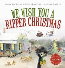 We Wish You a Ripper Christmas by Colin Buchanan Hardcover + CD EX cond FREEpost