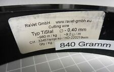 820 lfm RaVet TiStal Ø 0,4 mm Schneiddraht Widerstandsdraht Cutting wire