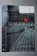 AUSCHWITZ by Laurence Rees First Edition HC (2005)