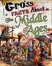 Gross Facts about the Middle Ages (Gross History) by Mira Vonne   Paperback Book