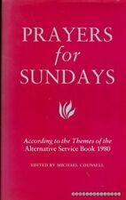 Counsell, Michael (editor) PRAYERS FOR SUNDAYS ACCORDING TO THE THEMES OF THE AS