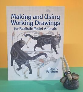 B Fordham: Making & Using Working Drawings for Realistic Model Animals/sculpture