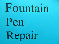 Fountain Pen Repair for Sheaffer Touch-Down Fountain Pen