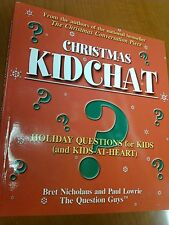 Christmas Kid Chat book by Bret Nicholaus and Paul Lowrie a first Edition