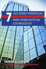 7 Lecciones Poderosas para Tener Exito en Los Negocios by Yassini Kapuya...