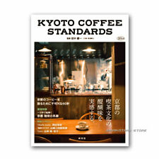 KYOTO COFFEE STANDARDS 60 places indispensable to talk about Kyoto's coffee