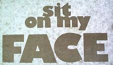 SIT ON MY FACE SEX LEWD VINTAGE T-SHIRT IRON ON PORN LESBIAN PENTHOUSE WEIRD VTG